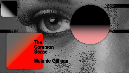 Melanie-Gilligan-The-Common-Sense-1-HP1